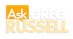 Ask Greg Russell